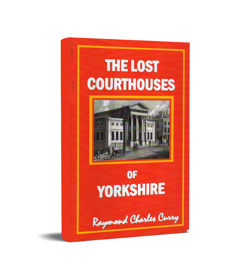 The lost Courthouses of Yorkshire